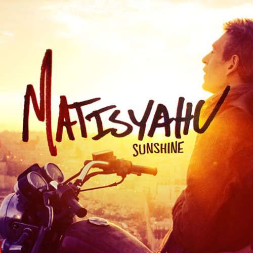 Matisyahu - Sunshine (Under Construction Remix)