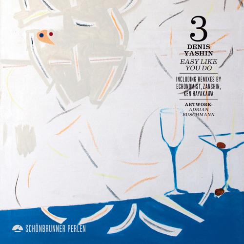 Denis Yashin Easy Like You Do Echonomist´s Re-Adventure Remix