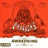 The Pharaohs -
