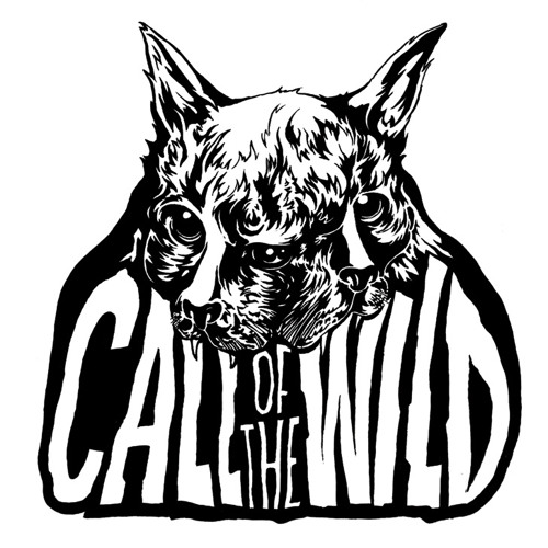 "CALL OF THE WILD - ""THE CALL"""