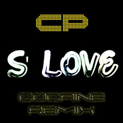 Michael CP - S'Love (Cocaine Remix) [Exclusive Preview]