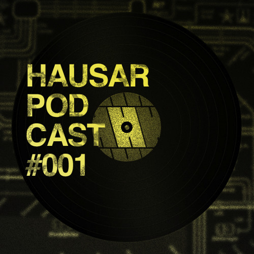 Hausar - Podcast 001