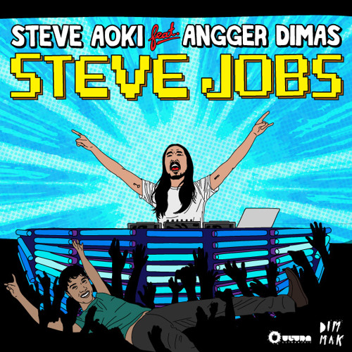 Steve Aoki - Steve Jobs ft. Angger Dimas (Radio Edit) *Snippet*