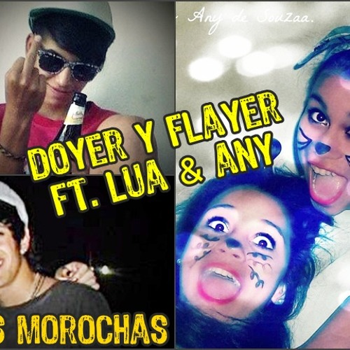 Doyer y Flayer ft. Las de Souza - Dos morochas