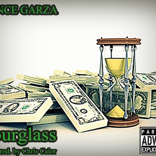 Prince Garza - Hourglass (Prod. by Chris Calor)