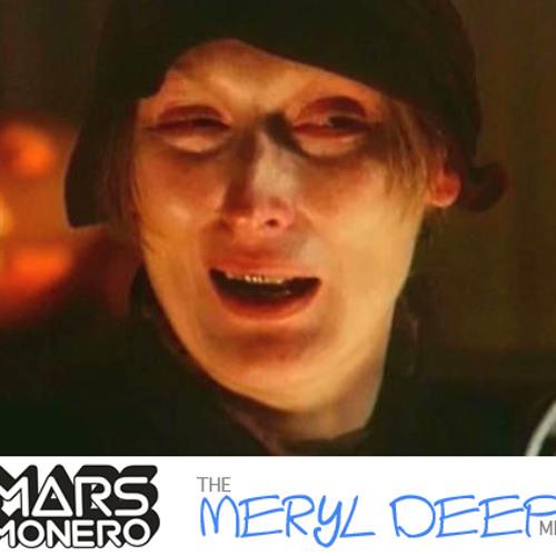 Mars Monero - Meryl Deep - May 2012 Mix