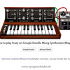 Synapsenkitzler - Frazy (edit) How to play Frazy on Google Moog Synthesizer (check Videolink!)
