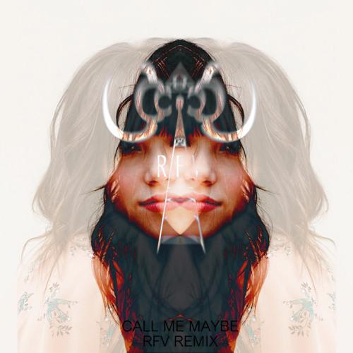 Carly Rae Jepsen - Call Me Maybe (RFV Remix)