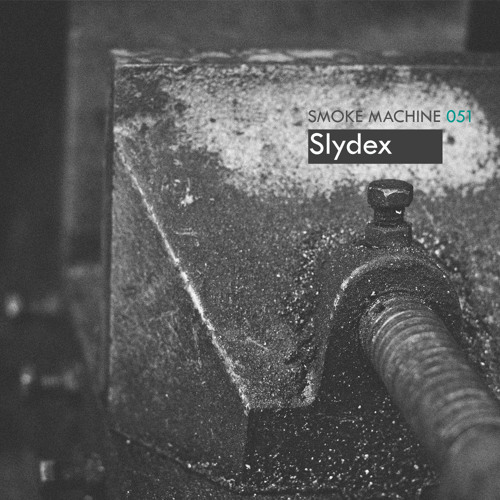 Smoke Machine Podcast 051 Slydex