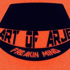 Art Of Arje - Freakin Mind