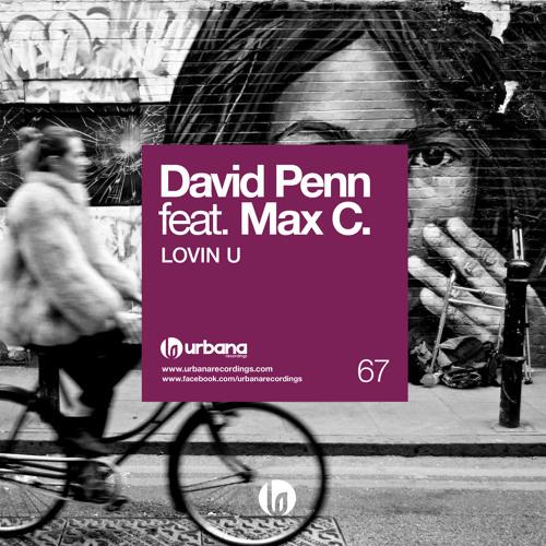 Urbana067 David Penn feat Max C - Lovin´U