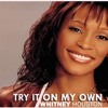 Whitney Houston - Try it on My Own [Parker G Remix]