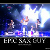 Epic Sax Guy (Remix)