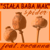 Greg Spidersky ft. Vocanna - siała baba mak