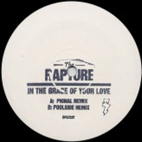 The Rapture - In The Grace Of Your Love (Pional remix)