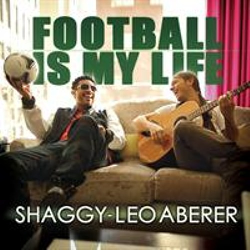 Leo Aberer & Shaggy - Football is my life - SUPER official remix