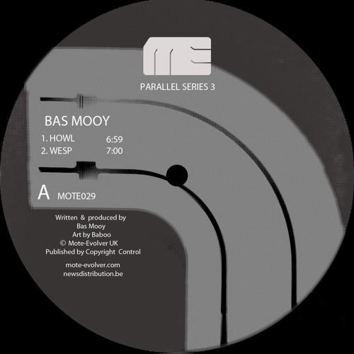 Mote029 :: Parallel Series 3 :: Bas Mooy + Chris Finke