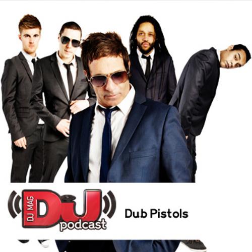 DJ Weekly Podcast: Dub Pistols