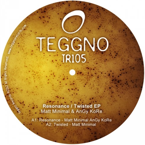 AnGy KoRe , Matt Minimal - Resonance ( Original Mix ) [Teggno Records]