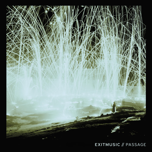 "Exitmusic - ""Passage"""