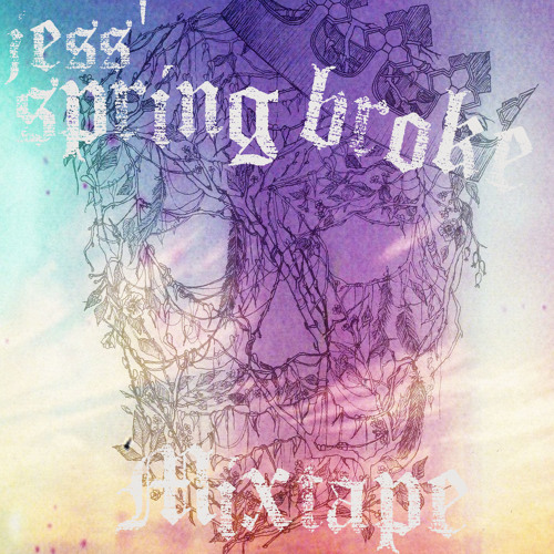 Spring Broke Mixtape