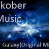 Ktober Music - Galaxy (Original Mix)