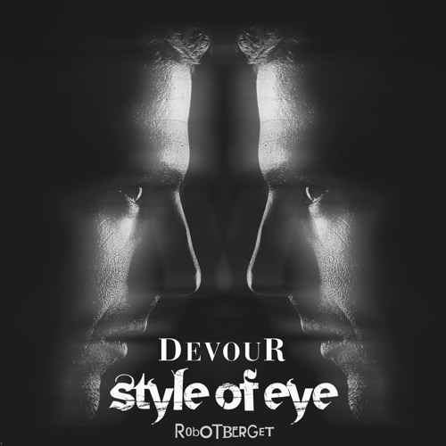 Style Of Eye - Devour