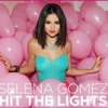 Selena Gomez – Hit The Lights (Jump Smokers Extended Mix)