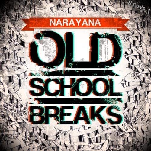 Narayana - Old School Breaks