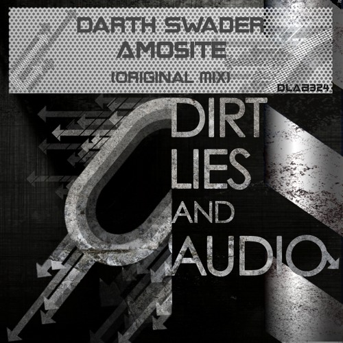 Darth Swader - Amosite (OUT NOW on Dirt, Lies and Audio Black Records UK)