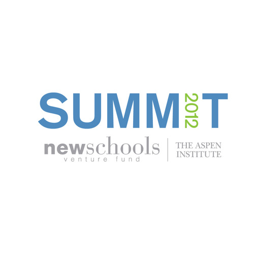 NewSchools-Aspen Institute Summit 2012