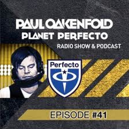 "Paul Oakenfold supports ""Dreamscape"" on Planet Perfecto Radio #041"