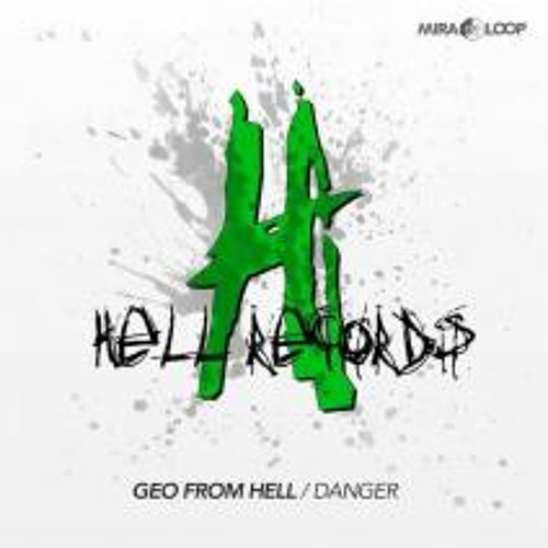 Geo From Hell - Danger