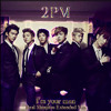 2PM - I'm Your Man (Real Shinjitsu Extended Mix) mp3