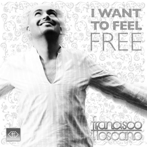 I want to feel free (Cutmore Club Mix)