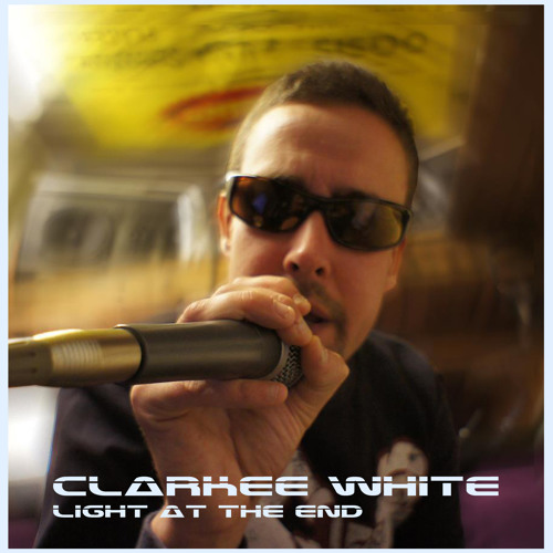 Clarkee White - Light at the End (Radio Edit)