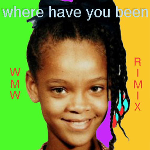 Rihanna-where have you been (rimix)