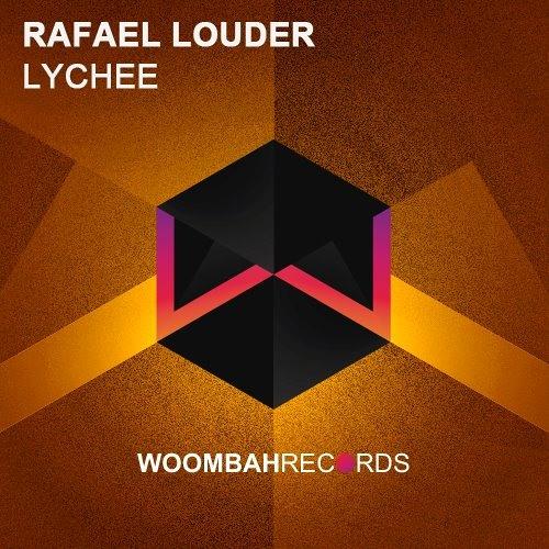 Rafael Louder - Lychee (Original Mix)