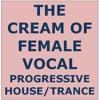 Graham G The Cream of Female Vocal Progressive House/Trance