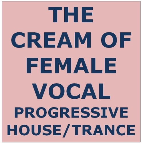 Graham G The Cream of Female Vocal Progressive House/Trance