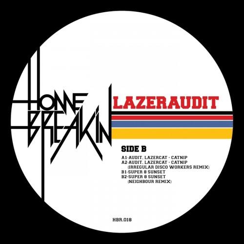 Lazeraudit - Catnip (Irregular Disco Workers Remix)