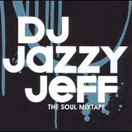 dj jazzy jeff-the soul mixtape