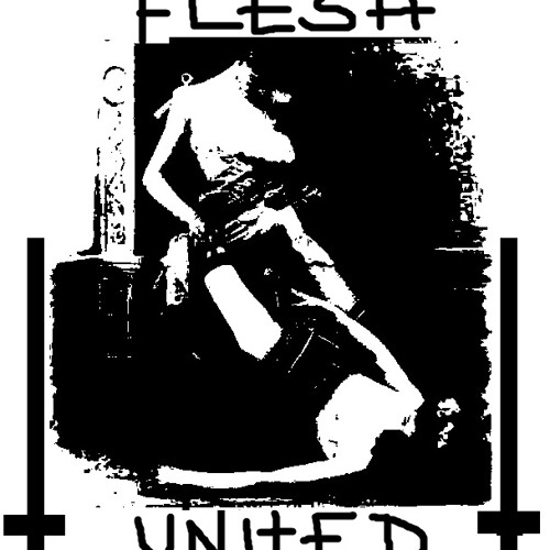 †FLESH UNITED† -  The Hunt(..dead kids and illusions)