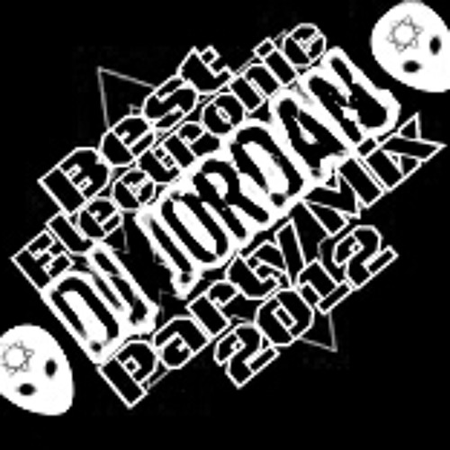 DJordan In The Mix-Best Electronic Party Mix 2012-DJordan