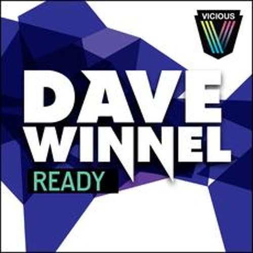 Dave Winnel - Ready (Midnite Sleaze Remix) [Vicious]