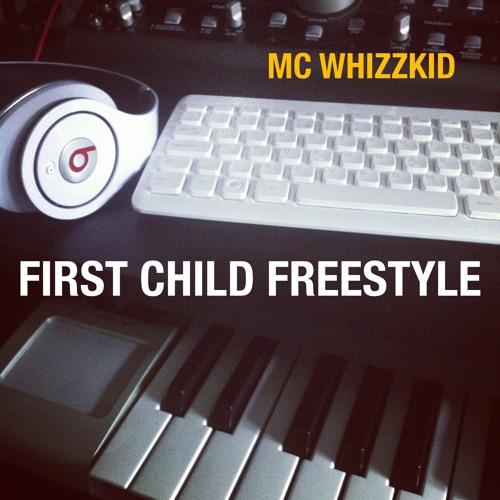 First Child Freestyle.