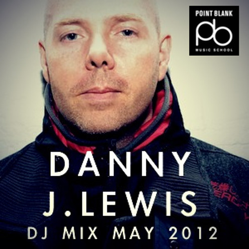 Danny J Lewis Mix - Point Blank Podcast Series