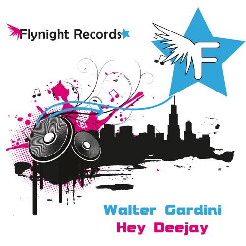 W. Gardini - Hey Deejay (Ivan Kay Dancefloor  mix )produced, arranged and mixed at Groove kay Studio