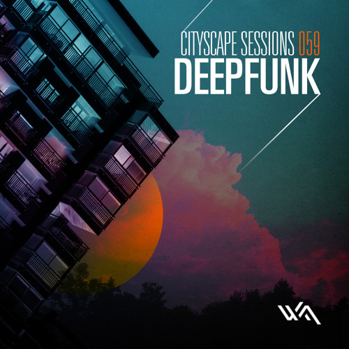 Cityscape Sessions 059: Deepfunk