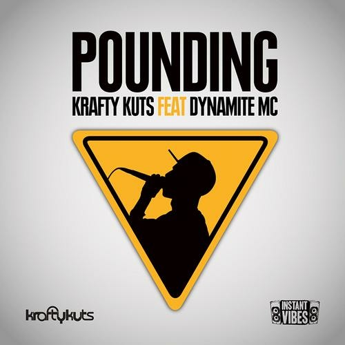 IVIBES006: Krafty Kuts - Pounding Ft Dynamite MC - Re Kut Instrumental - Instant Vibes